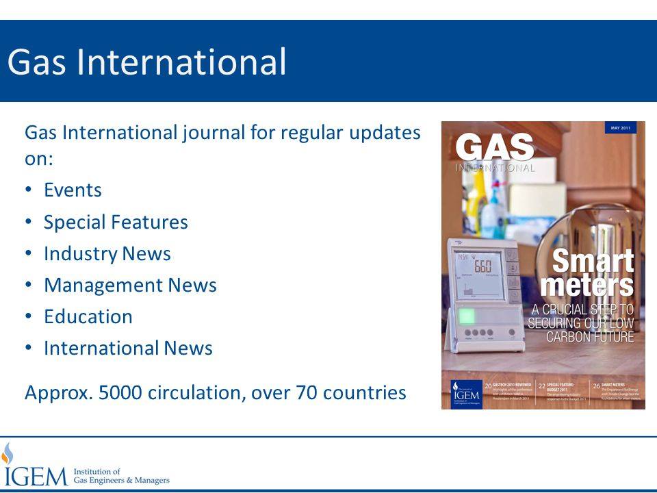 Gas International Gas International journal for regular updates on: Events Special Features Industry News Management News Education International News Approx.