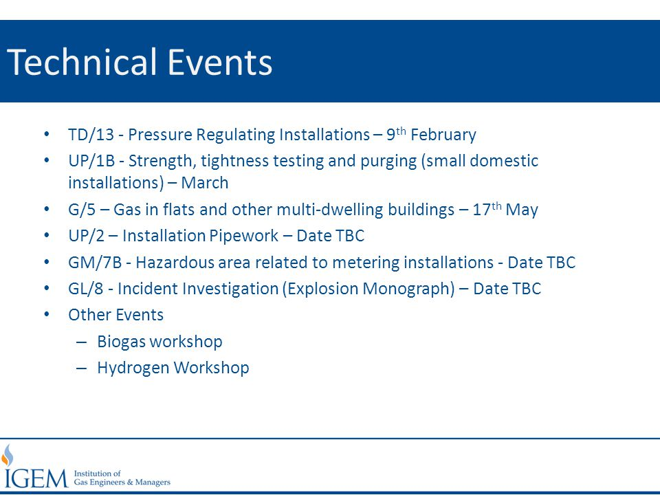 Technical Events TD/13 - Pressure Regulating Installations – 9 th February UP/1B - Strength, tightness testing and purging (small domestic installatio