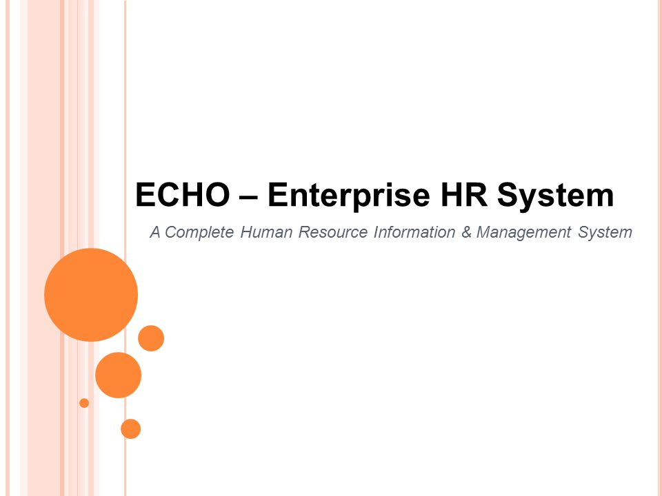 ECHO – Enterprise HR System A Complete Human Resource Information & Management System