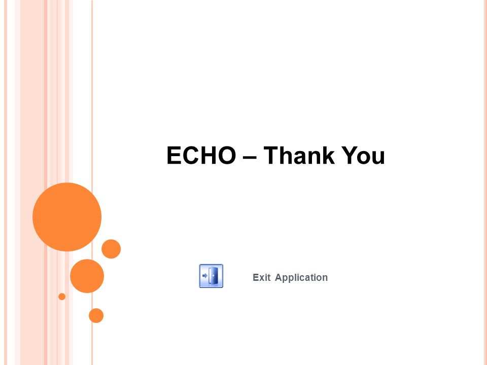 ECHO – Thank You Exit Application
