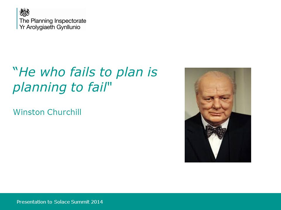 Presentation to Solace Summit 2014 He who fails to plan is planning to fail Winston Churchill
