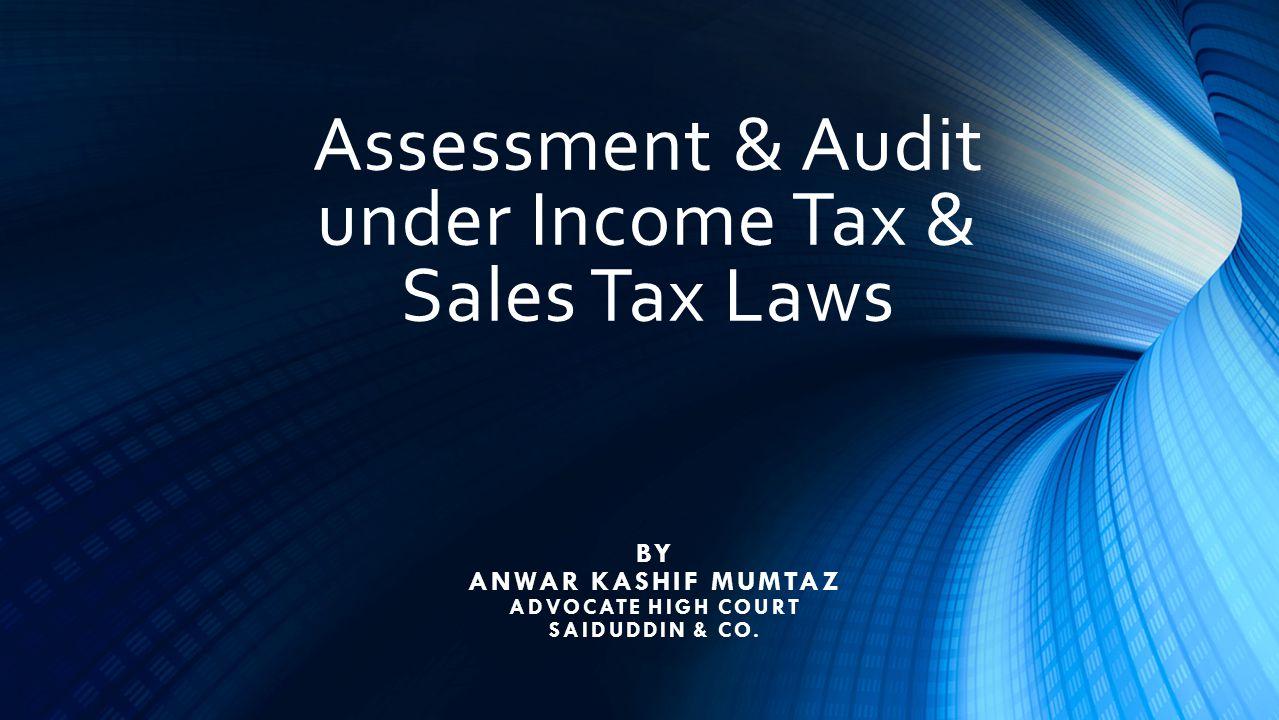 Assessment & Audit under Income Tax Ordinance 2001 2