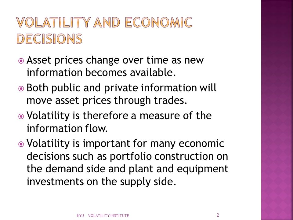  Asset prices change over time as new information becomes available.