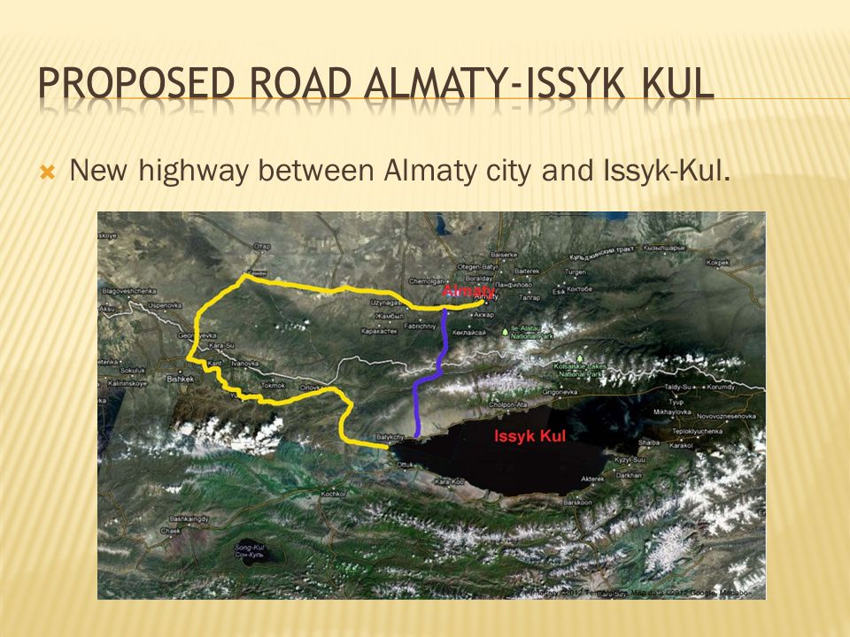  New highway between Almaty city and Issyk-Kul.