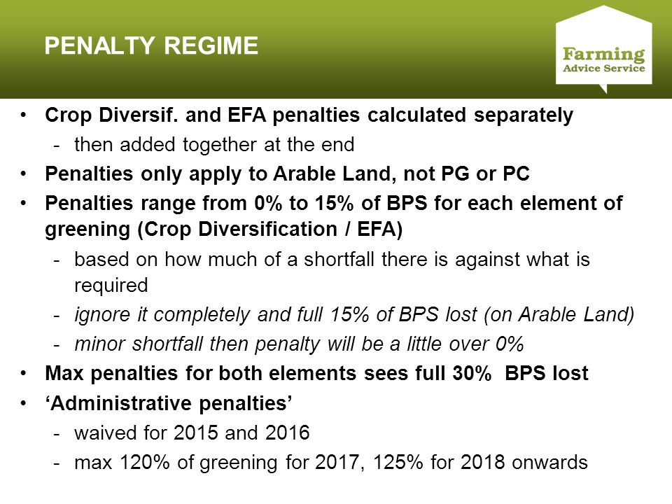 Click to edit Master title style PENALTY REGIME Crop Diversif. and EFA penalties calculated separately -then added together at the end Penalties only