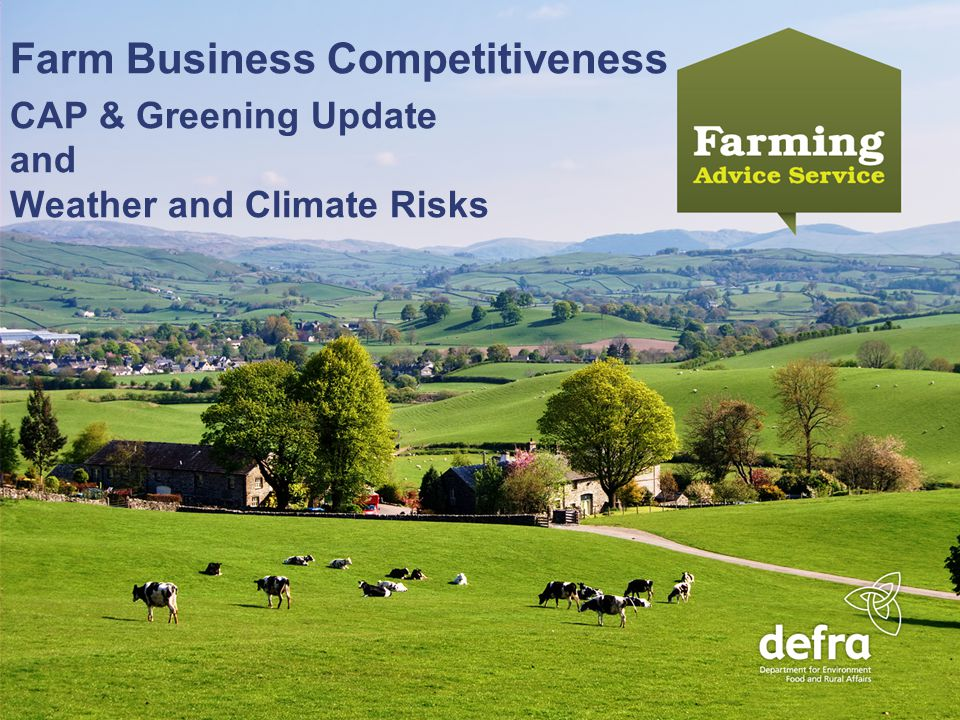 Name Name - Date year (click your master to change) An Introduction to the Farming Advice Service Farm Business Competitiveness CAP & Greening Update