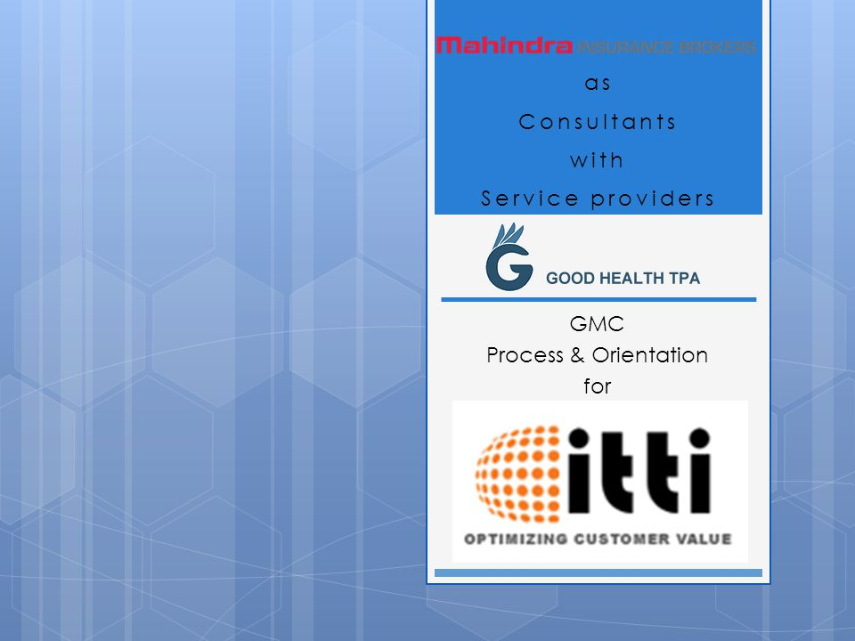GMC Process & Orientation for as Consultants with Service providers