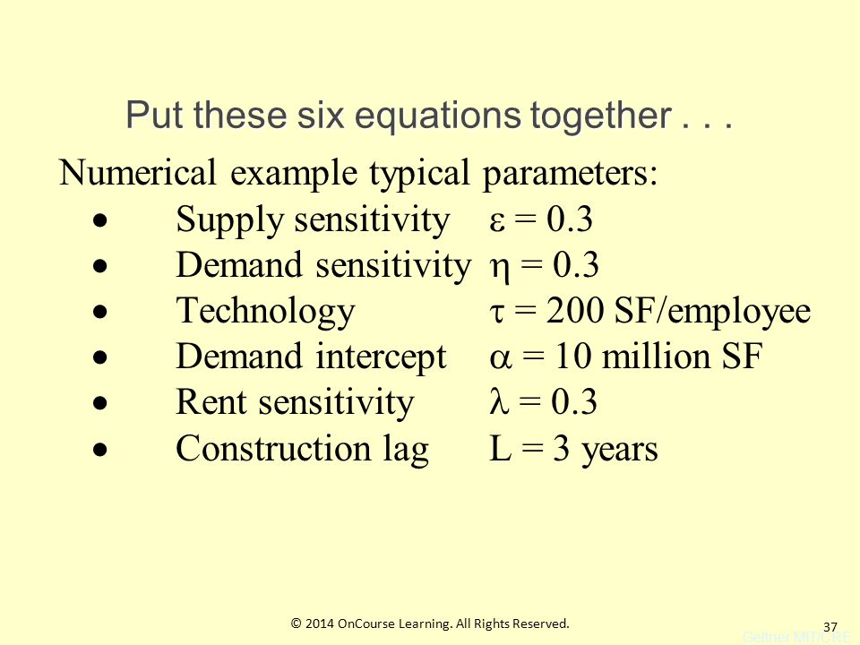 37 Put these six equations together...