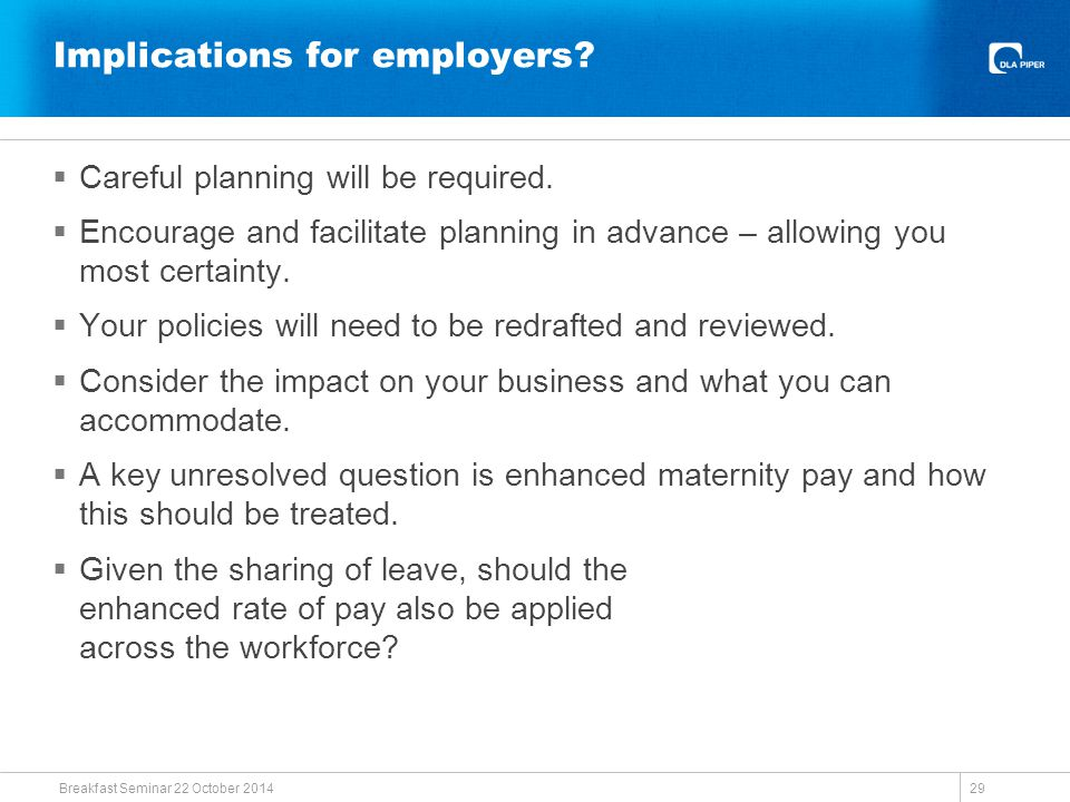 Implications for employers.  Careful planning will be required.