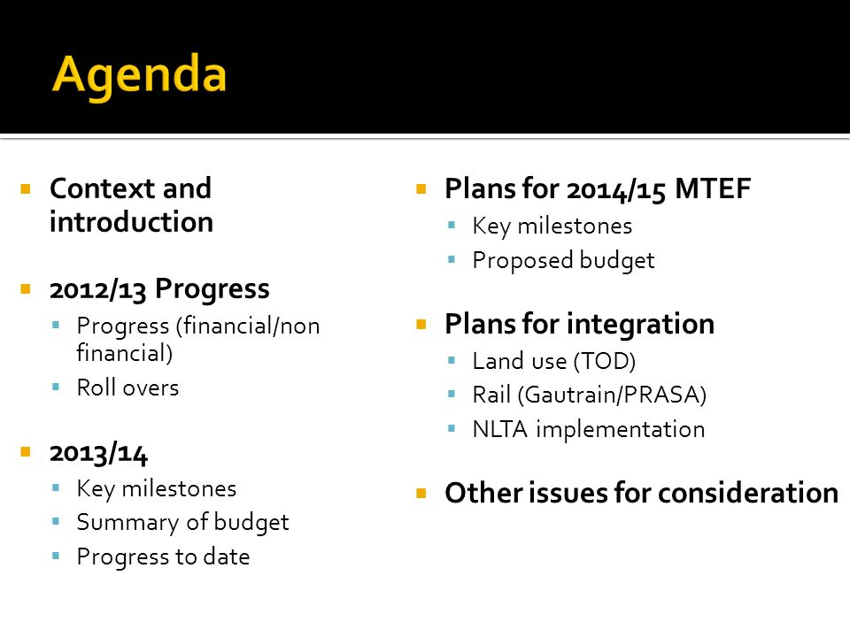  Context and introduction  2012/13 Progress  Progress (financial/non financial)  Roll overs  2013/14  Key milestones  Summary of budget  Progr