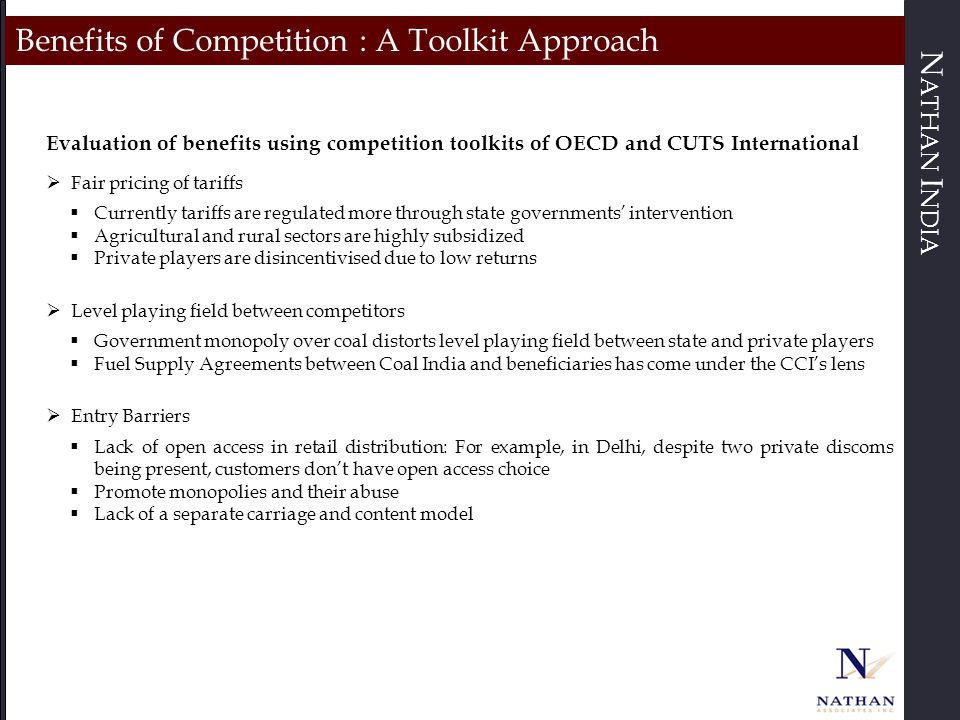 N ATHAN I NDIA Benefits of Competition : A Toolkit Approach Evaluation of benefits using competition toolkits of OECD and CUTS International  Fair pr
