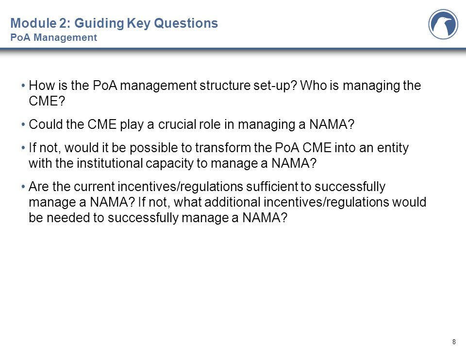 8 How is the PoA management structure set-up. Who is managing the CME.