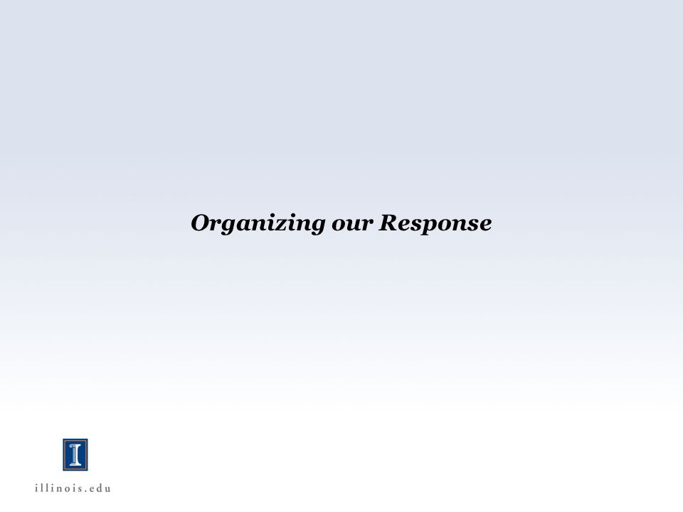 Organizing our Response