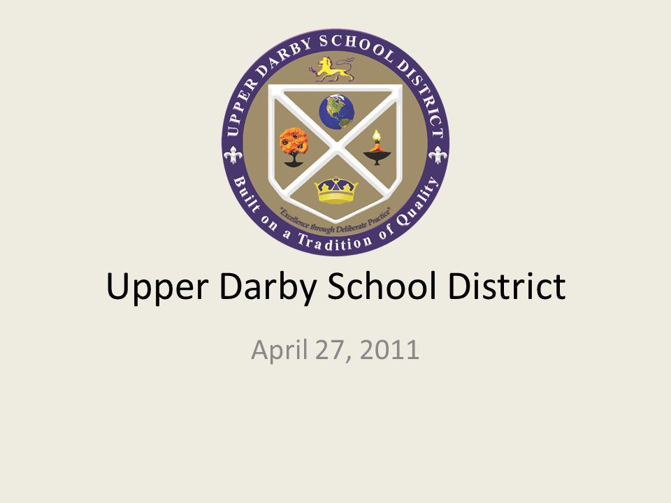 Upper Darby School District April 27, 2011