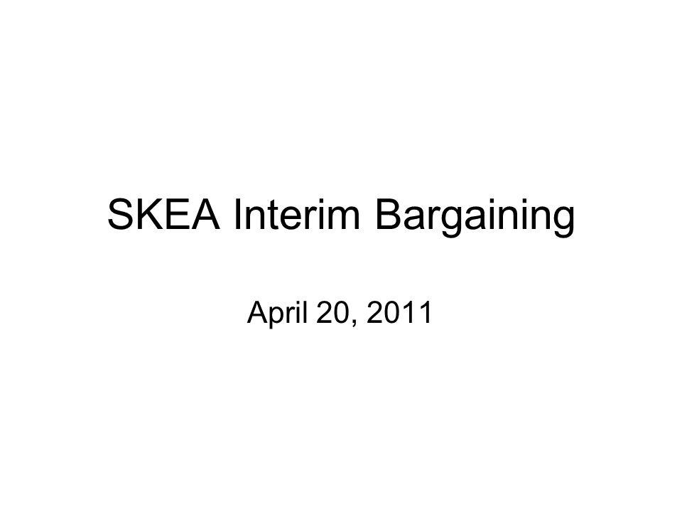 SKEA Interim Bargaining April 20, 2011