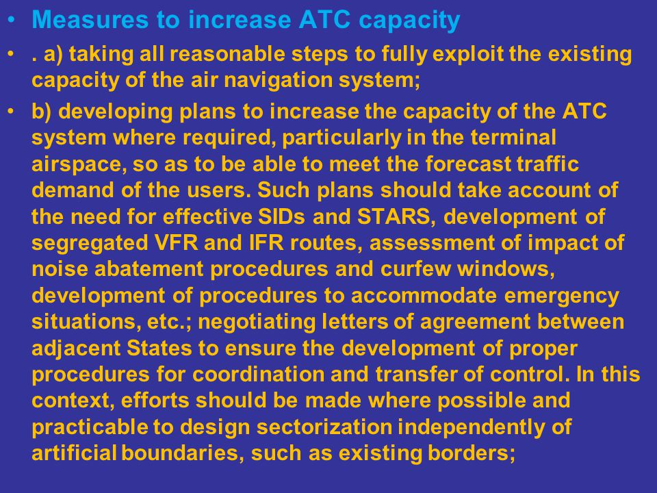 Measures to increase ATC capacity.