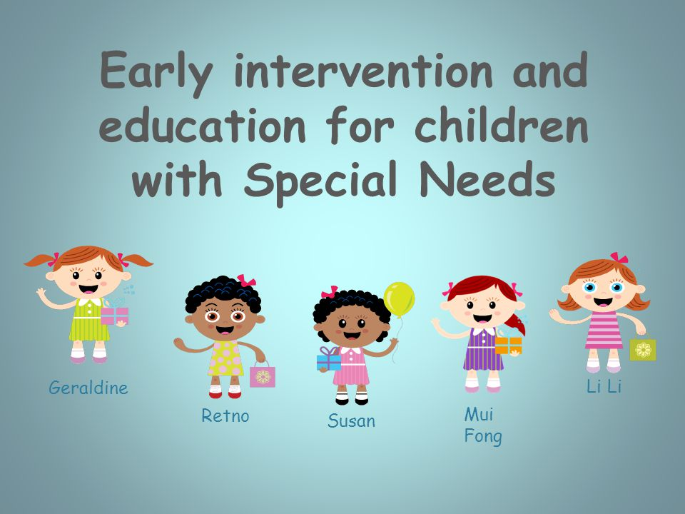 Li Susan Retno Geraldine Early intervention and education for children with Special Needs Mui Fong