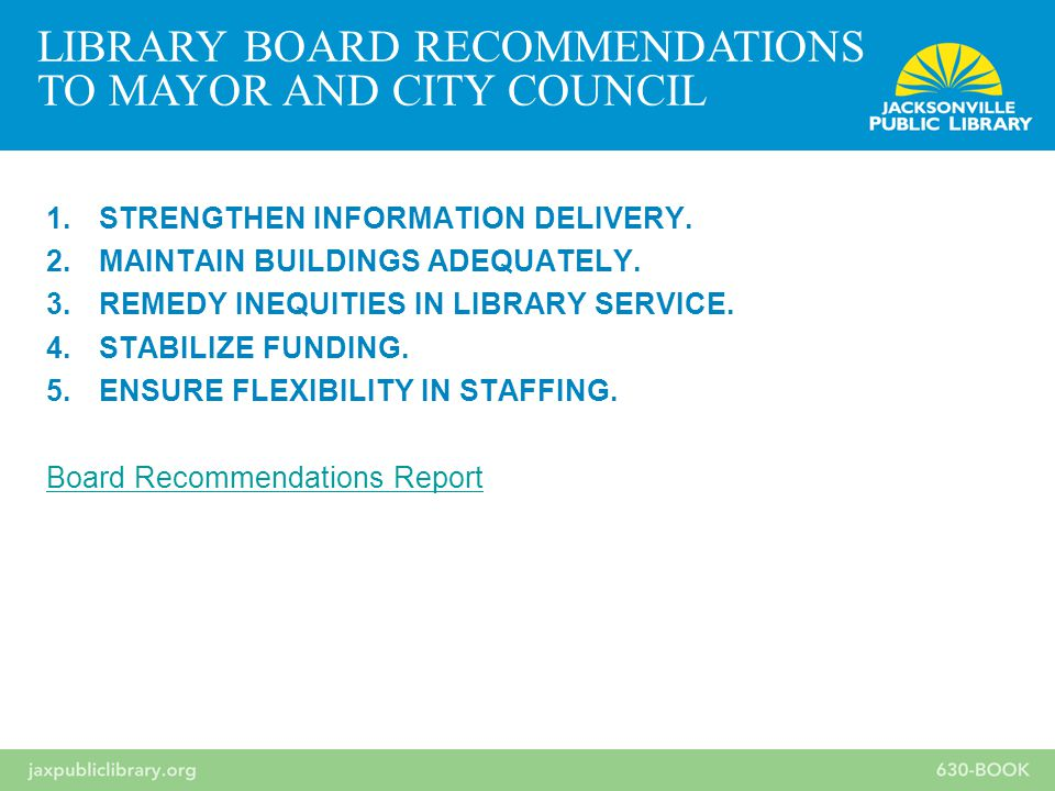 1.STRENGTHEN INFORMATION DELIVERY. 2.MAINTAIN BUILDINGS ADEQUATELY.