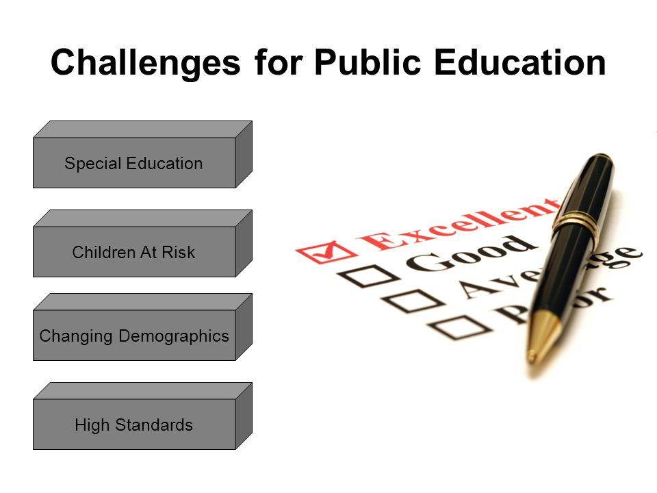 Challenges for Public Education Special Education Children At Risk Changing Demographics High Standards