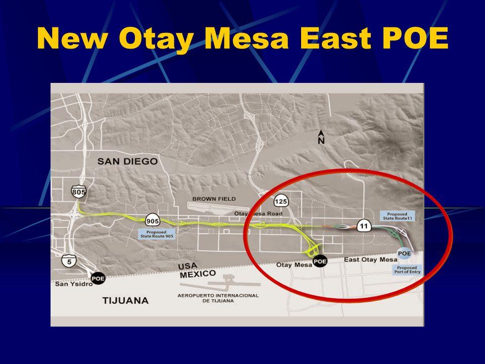 New Otay Mesa East POE