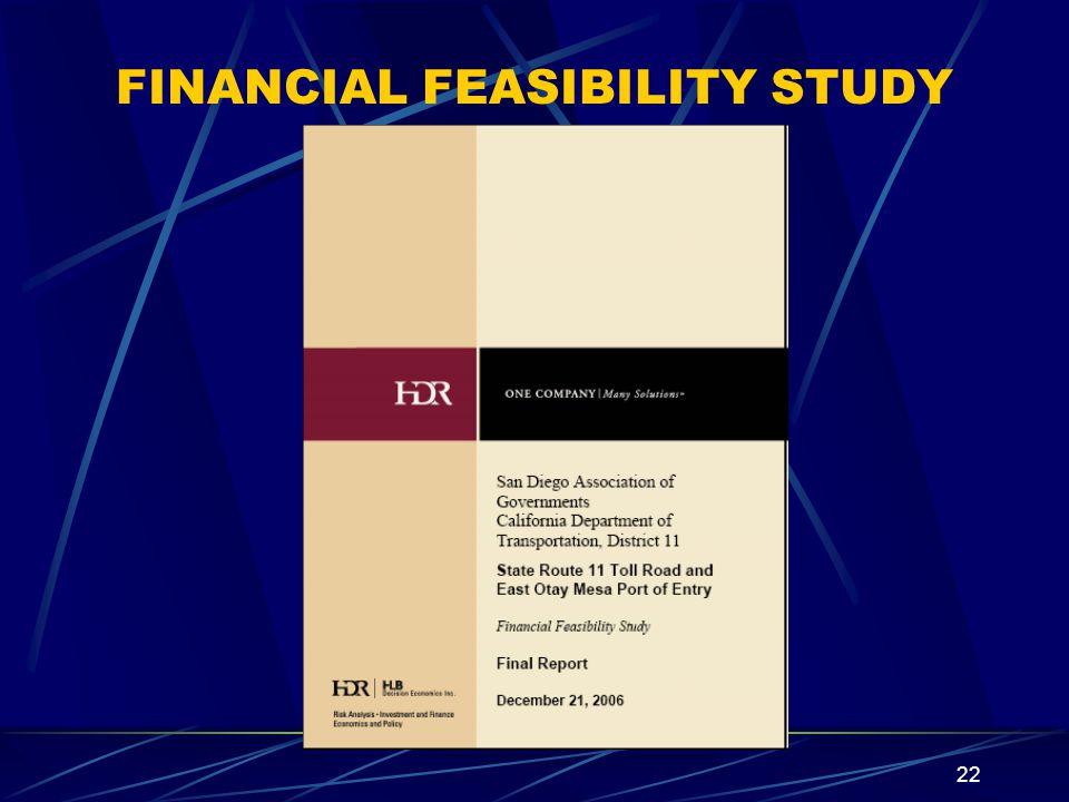 22 FINANCIAL FEASIBILITY STUDY