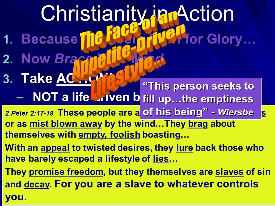 Christianity in Action 1.Because You Were Born for Glory… 2.