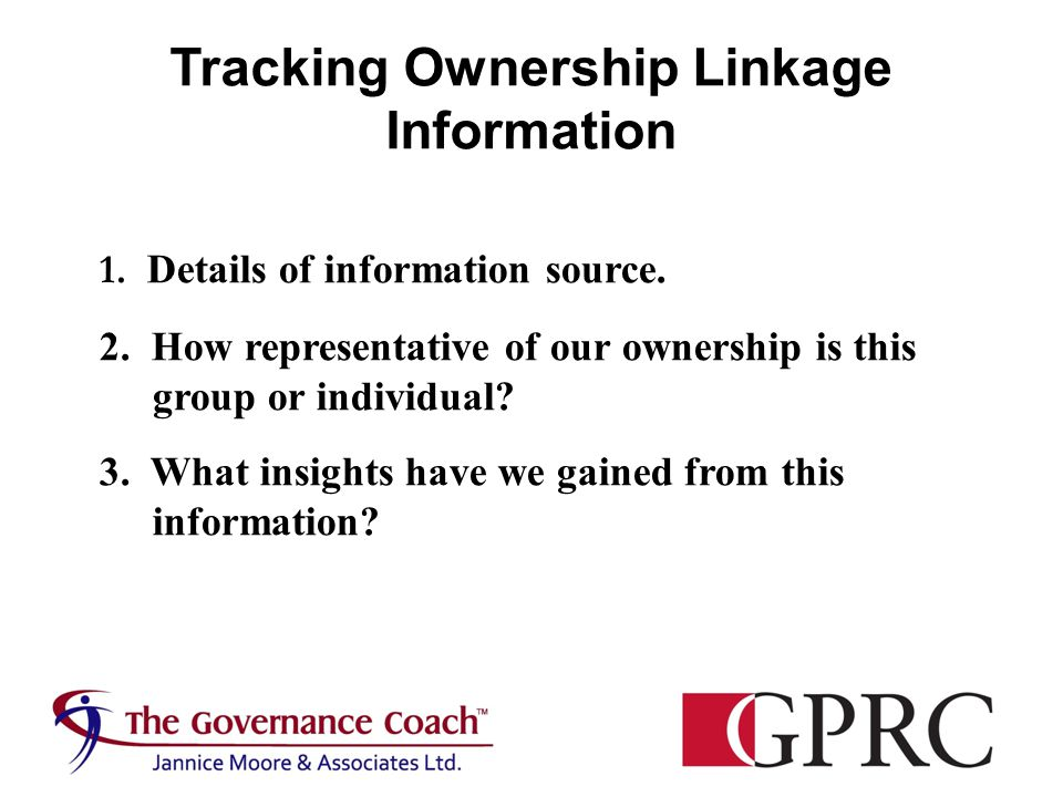 Tracking Ownership Linkage Information 1. Details of information source.