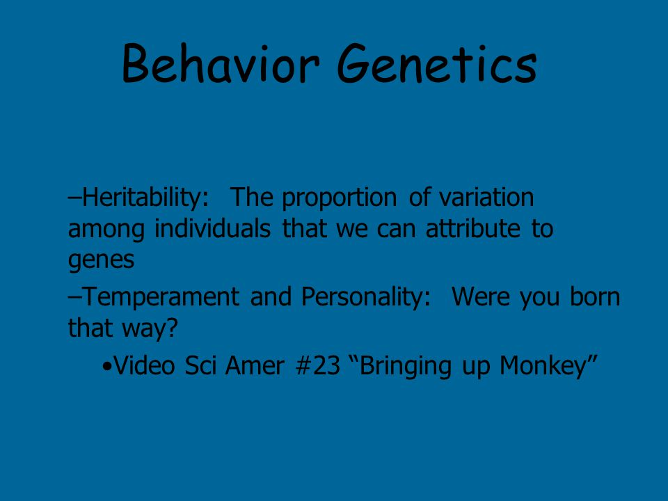 Evolutionary Psychology How does natural selection work with regards to behavior.