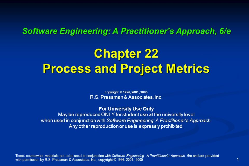 These courseware materials are to be used in conjunction with Software Engineering: A Practitioner's Approach, 6/e and are provided with permission by