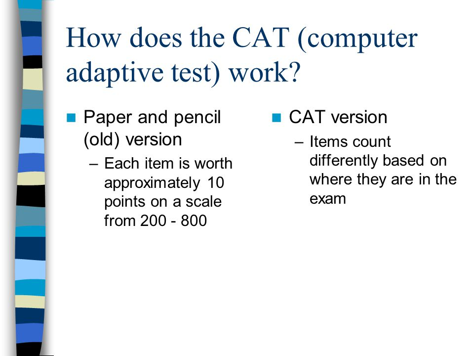 How does the CAT (computer adaptive test) work.