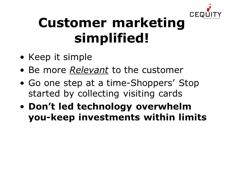 Customer marketing simplified.