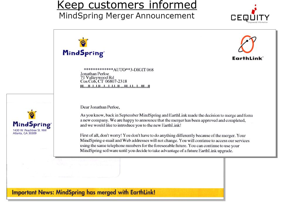 Keep customers informed MindSpring Merger Announcement