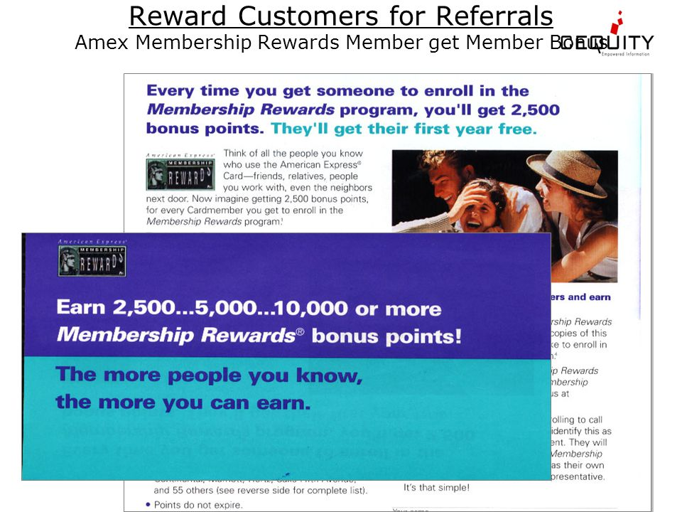 Reward Customers for Referrals Amex Membership Rewards Member get Member Bonus