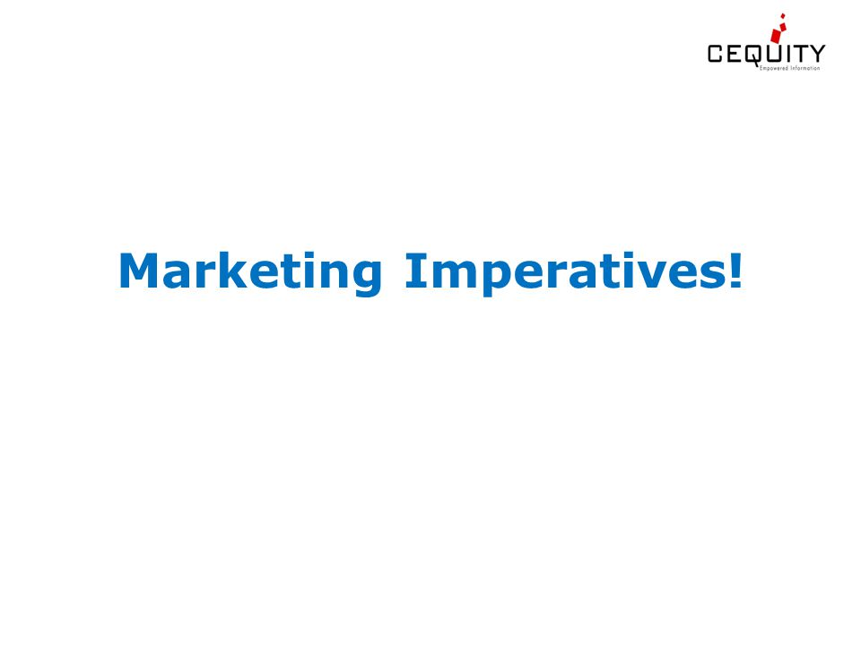 Marketing Imperatives!