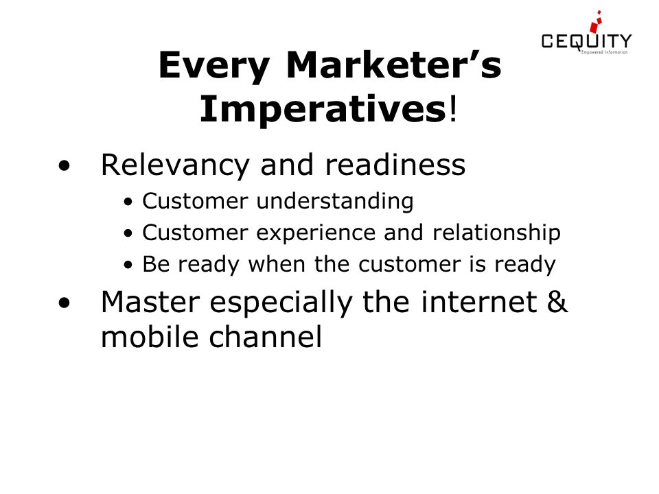 Every Marketer's Imperatives.