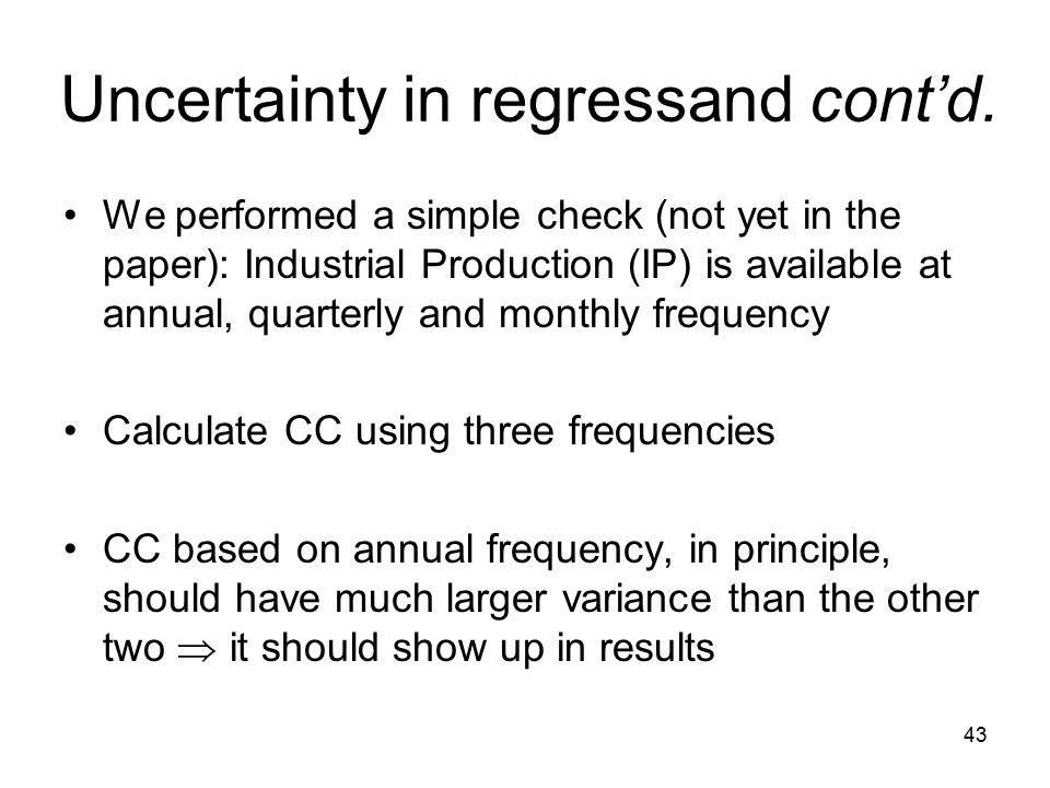 43 Uncertainty in regressand cont'd.