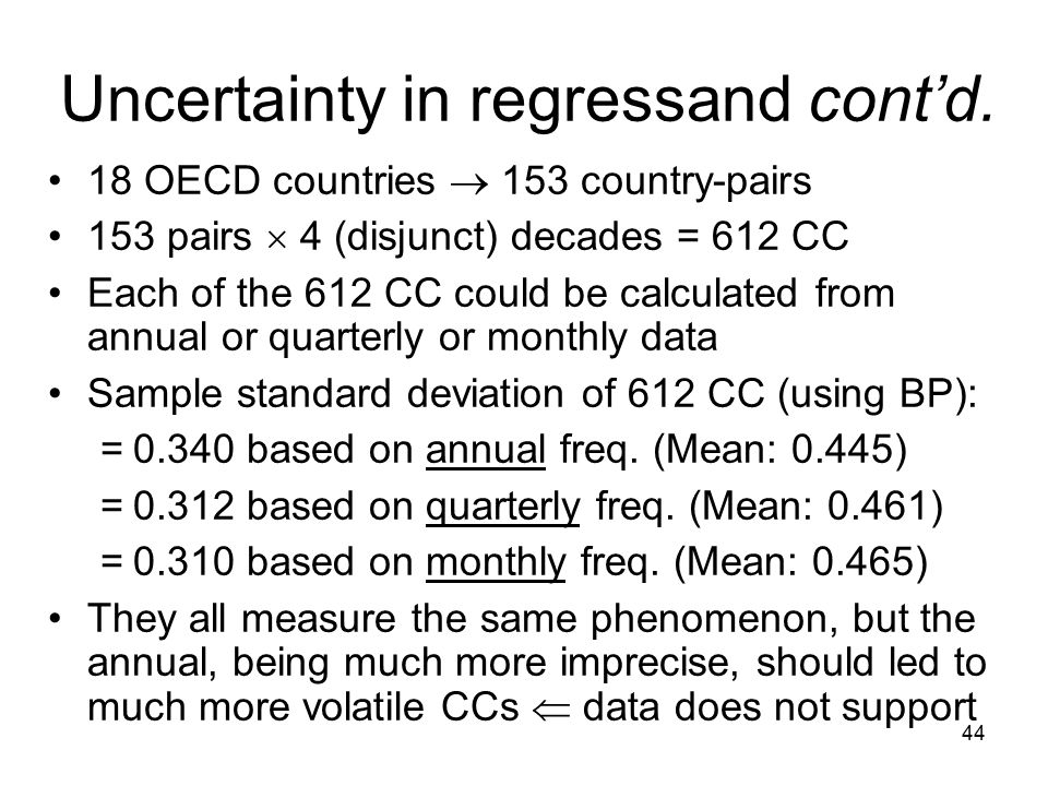 44 Uncertainty in regressand cont'd.