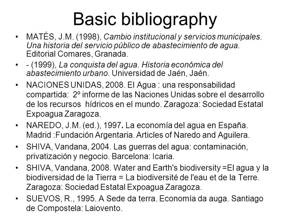 Basic bibliography MATÉS, J.M. (1998), Cambio institucional y servicios municipales.