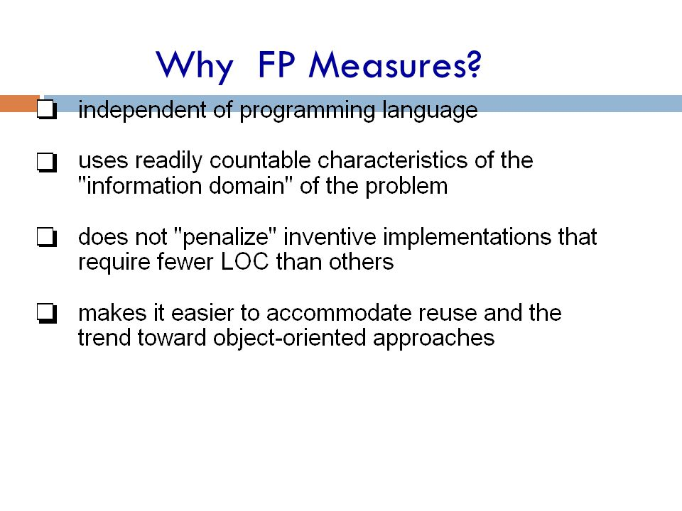 Why FP Measures?