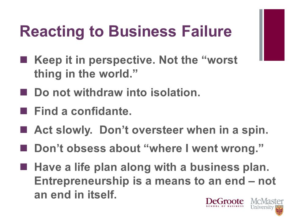 Reacting to Business Failure Keep it in perspective.