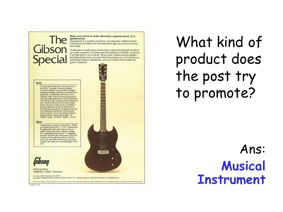 What kind of product does the post try to promote? Ans: Musical Instrument