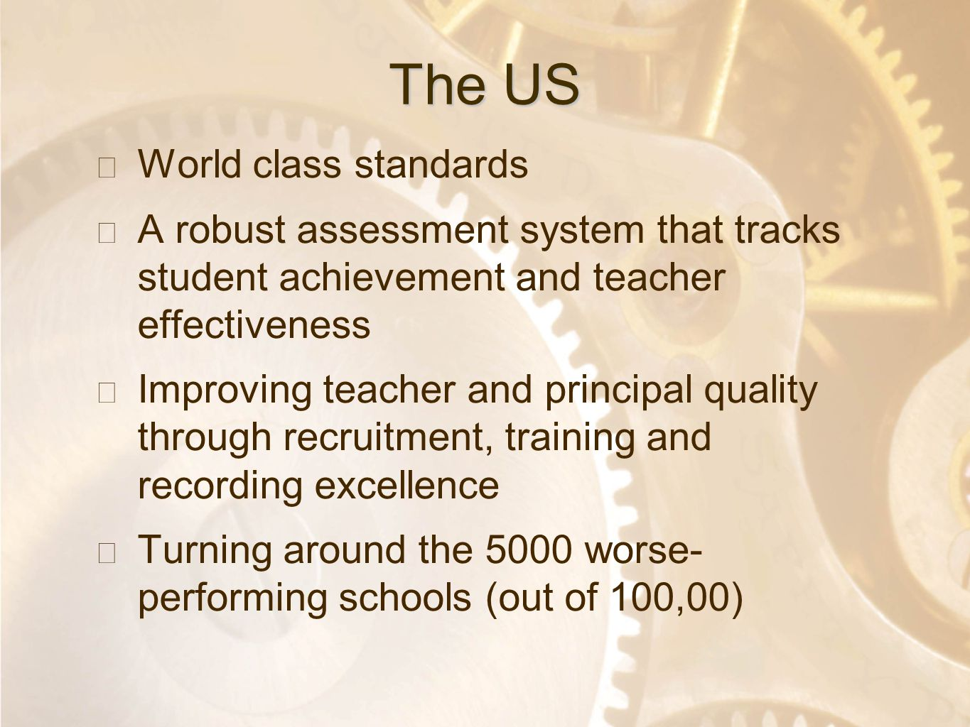 Option 2: Title font colour R- 255 G- 255 B- 153 Bullet font colour R- 0 G - 51 B - 102 The US ★ World class standards ★ A robust assessment system th