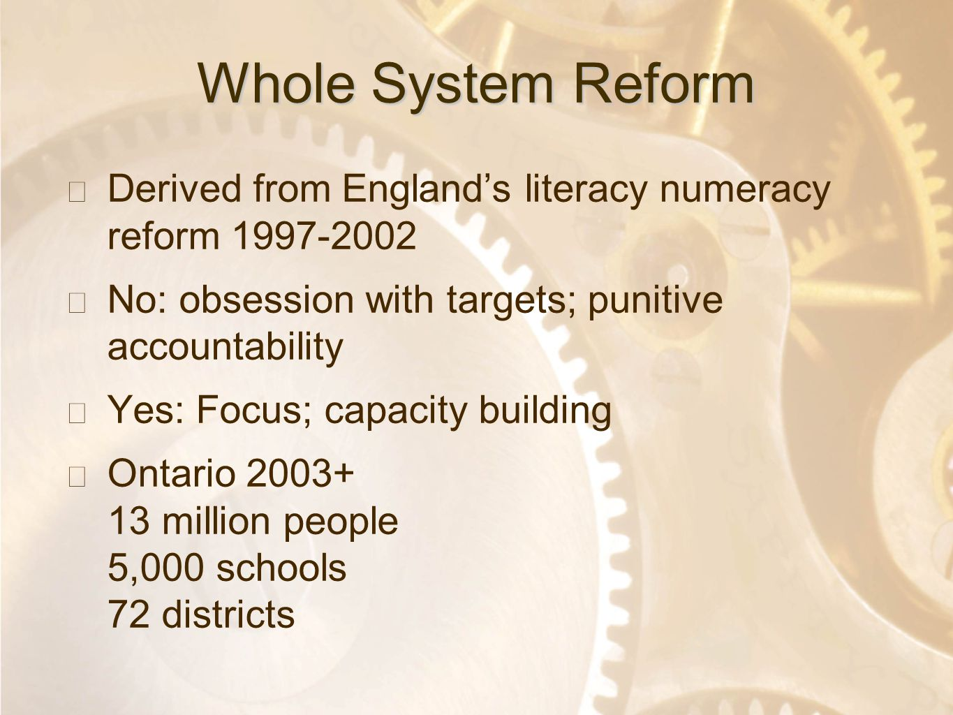 Option 2: Title font colour R- 255 G- 255 B- 153 Bullet font colour R- 0 G - 51 B - 102 Whole System Reform ★ Derived from England's literacy numeracy
