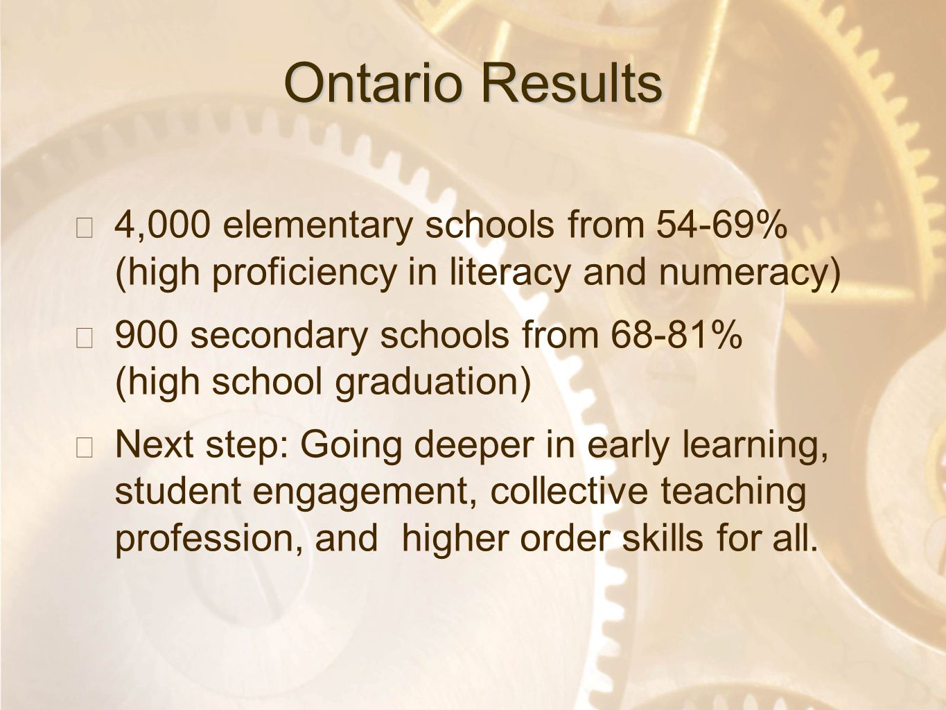 Option 2: Title font colour R- 255 G- 255 B- 153 Bullet font colour R- 0 G - 51 B - 102 Ontario Results ★ 4,000 elementary schools from 54-69% (high p