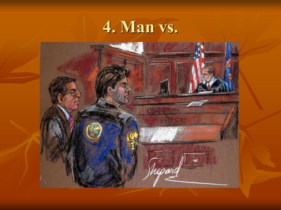 4. Man vs.