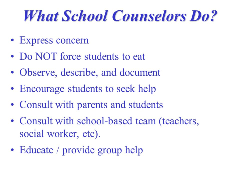 What School Counselors Do.