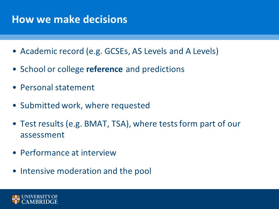 How we make decisions Academic record (e.g.