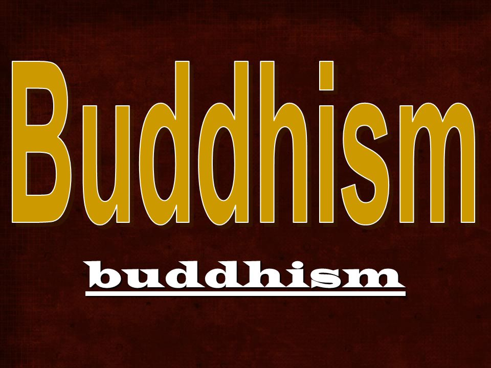 2,500 year old tradition Middle Way 3 jewels of Buddhism –Buddha: the teacher –Dharma: the teachings –Sangha: the community