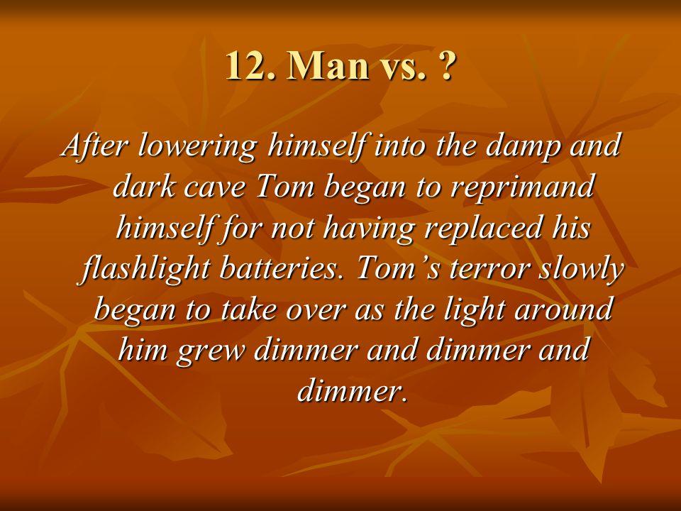 12.Man vs.
