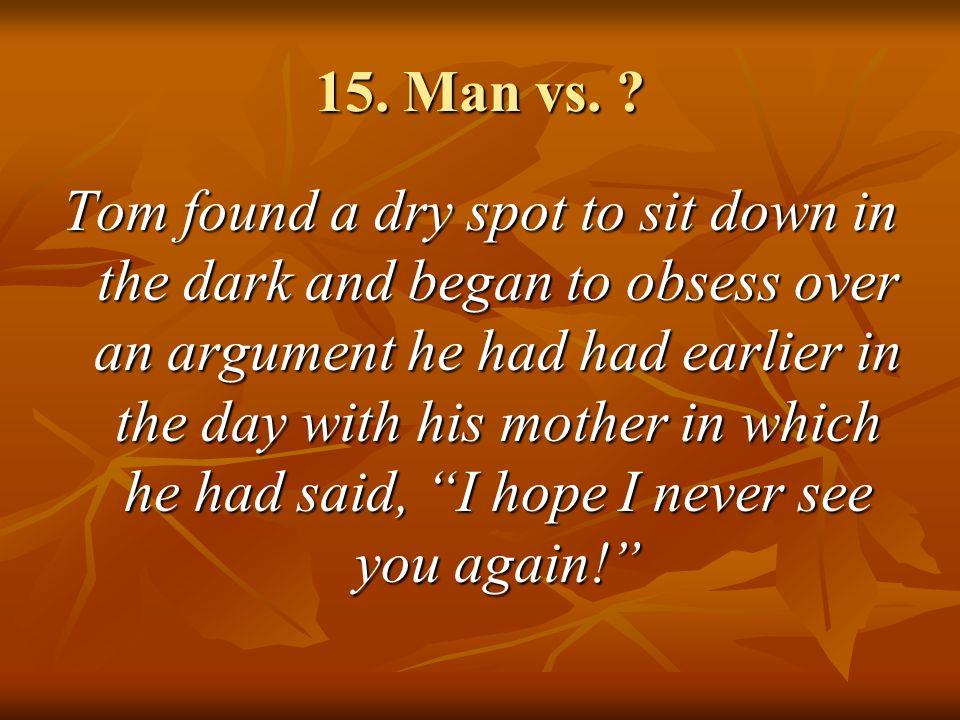 15.Man vs.